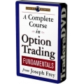 Joseph Frey – A Complete Course in Option Trading Fundamentals